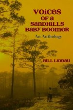 Voices of a Sandhills Baby Boomer