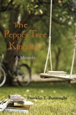 Pepper Tree Kingdom