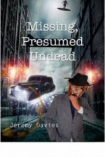 Missing, Presumed Undead