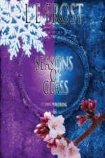 Seasons of Glass