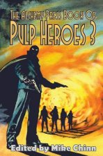 Alchemy Press Book of Pulp Heroes 3