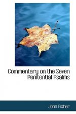 Commentary on the Seven Penitential Psalms
