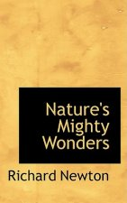 Nature's Mighty Wonders