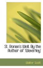 St. Ronan's Well. by the Author of 'Waverley'