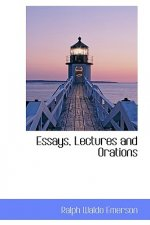 Essays, Lectures and Orations