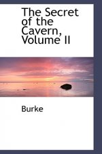 Secret of the Cavern, Volume II
