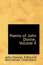 Poems of John Donne, Volume II