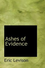 Ashes of Evidence