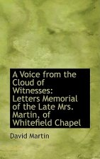 Voice from the Cloud of Witnesses
