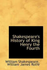 Shakespeare's History of King Henry the Fourth