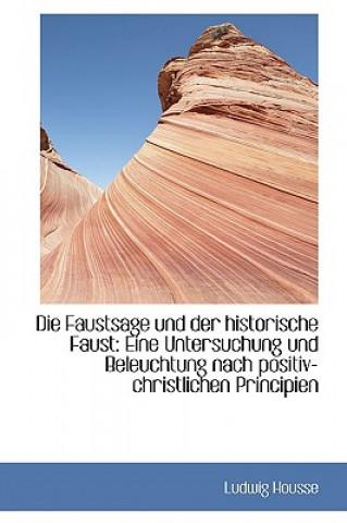 Faustsage Und Der Historische Faust