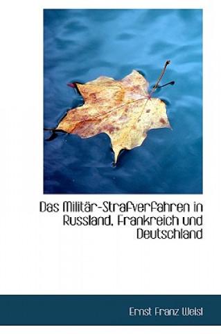 Militar-Strafverfahren in Russland, Frankreich Und Deutschland
