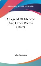 Legend Of Glencoe And Other Poems (1857)