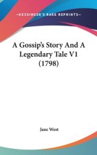 Gossip's Story And A Legendary Tale V1 (1798)