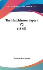 Hutchinson Papers V2 (1865)