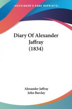 Diary Of Alexander Jaffray (1834)