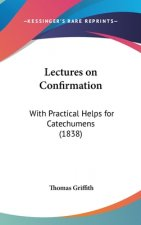 Lectures On Confirmation