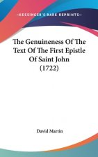 Genuineness Of The Text Of The First Epistle Of Saint John (1722)