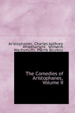 Comedies of Aristophanes, Volume II