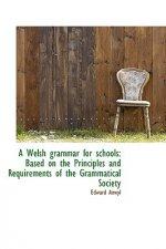 Welsh Grammar for Schools