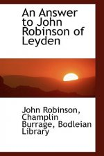 Answer to John Robinson of Leyden