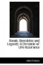 Annals, Anecdotes and Legends