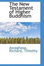 New Testament of Higher Buddhism