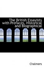 British Essayists with Prefaces, Historical and Biographical