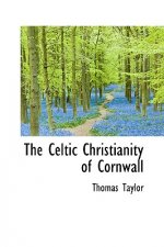 Celtic Christianity of Cornwall