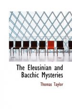 Eleusinian and Bacchic Mysteries