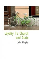Loyalty to Church and State