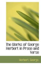 Works of George Herbert in Prose and Verse