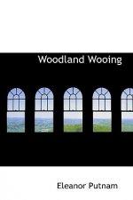 Woodland Wooing