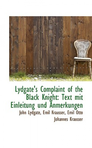 Lydgates Complaint of the Black Knight