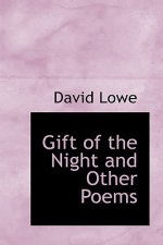 Gift of the Night and Other Poems
