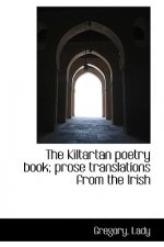 Kiltartan Poetry Book; Prose Translations from the Irish