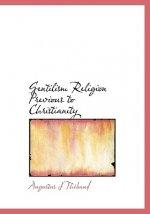 Gentilism Religion Previous to Christianity