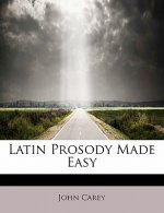 Latin Prosody Made Easy