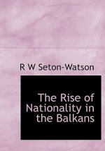 Rise of Nationality in the Balkans