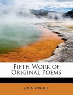 Fifth Work of Original Poems