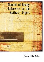 Manual of Ready Reference to the Authors' Digest