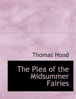 Plea of the Midsummer Fairies