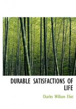 Durable Satisfactions of Life
