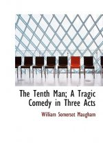 Tenth Man; A Tragic Comedy in Three Acts