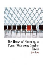 House of Mourning, a Poem