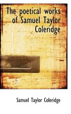 Poetical Works of Samuel Taylor Coleridge