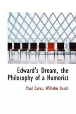 Edward's Dream, the Philosophy of a Humorist