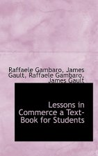 Lessons in Commerce a Text-Book for Students