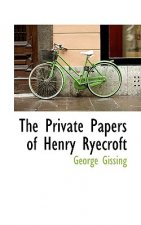 Private Papers of Henry Ryecroft