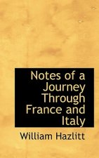 Notes of a Journey Through France and Italy